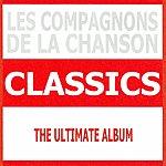Les Compagnons De La Chanson Classics - Les Compagnons De La Chanson