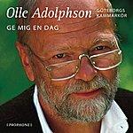 Olle Adolphson Ge Mig En Dag
