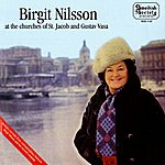 Birgit Nilsson Birgit Nilsson At The Churches Of St. Jacob And Gustav Vasa