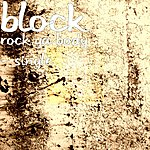 Block Rock Ya Body - Single