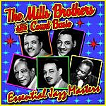 The Mills Brothers Essential Jazz Masters