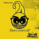 Syntax Error Share Yourself!