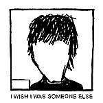 Finn I Wish I Was Someone Else