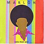 Marlon Sois Mon Ami (Single)