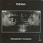 Nexus Odynephobia Conversion