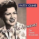 Patsy Cline Across The Airwaves - The Classic Broadcasts