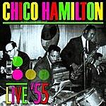 Chico Hamilton Live '55