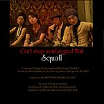 Squall Can't Stop Now - Single
