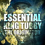 King Tubby Essential King Tubby The Originator