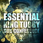 King Tubby Essential King Tubby Dub Conference