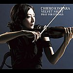 Chieko Kinbara Velvet Night Pray For Strings