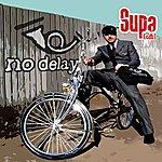 Supa No Delay