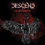 Descend The Life Delusion - Single