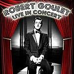 Robert Goulet Live In Concert