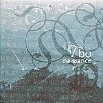T-Bo Naissance