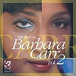 Barbara Carr Best Of Barbara Carr, Vol. 2