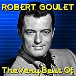 Robert Goulet The Very Best Of