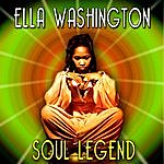 Ella Washington Soul Legend