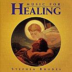 Stephen Rhodes Music For Healing