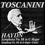 "Arturo Toscanini Haydn: Symphony No. 88 In G Major / Symphony No.101 In D Major ""Clock"""