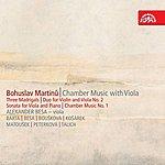 Bohuslav Matousek Martinu: Chamber Music With Viola