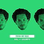 S.O.L. Feed My Ego - Single