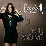 Sandy You And Me