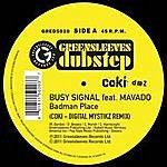 Busy Signal Badman Place (Coki-Dmz Remix)
