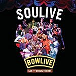 Soulive Bowlive - Live At The Brooklyn Bowl