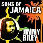 Jimmy Riley Sons Of Jamaica - Jimmy Riley