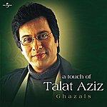 Talat Aziz A Touch Of Talat Aziz