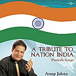 Anup Jalota A Tribute To Nation India