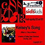 Brothers 3 Kelsey's Song