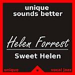 Helen Forrest Sweet Helen