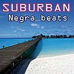 Suburban Negra Beats