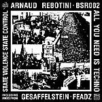 Arnaud Rebotini All You Need Is Techno