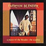 Everton Blender Piece Of The Blender: The Singles