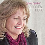 Ginny Hawker After It's Gone