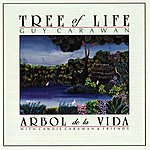 Guy Carawan Tree Of Life (Arbol De La Vida)