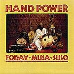Foday Musa Suso Hand Power