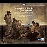 Claus Peter Flor Kalman, E.: Zigeunerprimas (Der) [Operetta]