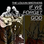 The Louvin Brothers Louvin Brothers, Vol.1 (If We Forget God)