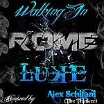 Luke Walking In Rome (Alex Schifani Remix)