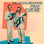 The Louvin Brothers Louvin Brothers, Vol.2 (Pray For Me)
