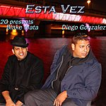 2G Esta Vez (Feat. Diego Gonzalez & Blake Mata) - Single