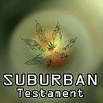 Suburban Testament