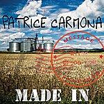 Patrice Carmona Made In