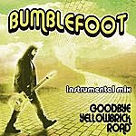 Bumblefoot Goodbye Yellow Brick Road (Instrumental)