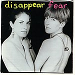 Disappear Fear Disappear Fear