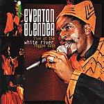 Everton Blender Live At The White River Reggae Bash